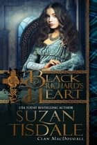 Black Richard's Heart ebook by Suzan Tisdale
