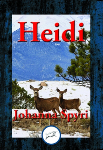 Heidi - With Linked Table of Contents ebook by Johanna Spyri Sp