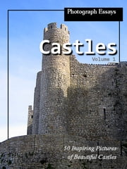 50 Pictures of Castles, Photograph Essays, Vol. 1 ebook by iTravel