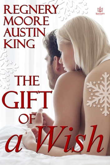 The Gift of a Wish ebook by Katy Regnery,Catherine Moore,Lyn Austin,Lynne King