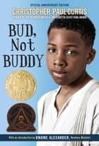 Bud, Not Buddy eBook by Christopher Paul Curtis