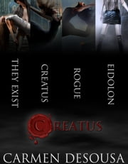 Creatus Series Boxed Set ebook by Carmen DeSousa