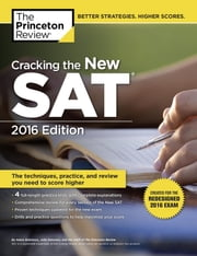 Cracking the New SAT with 4 Practice Tests, 2016 Edition - Created for the Redesigned 2016 Exam ebook by Princeton Review
