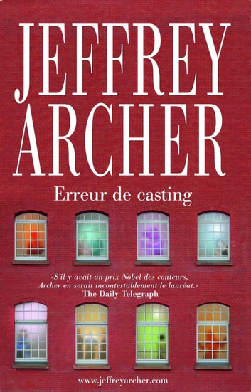 Erreur de casting ebook by Jeffrey ARCHER