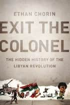 Exit the Colonel ebook by Ethan Chorin