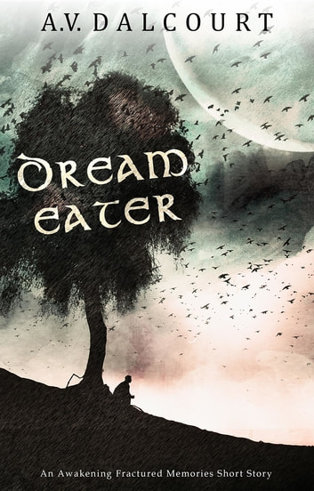 Dream Eater ebook by A. V. Dalcourt