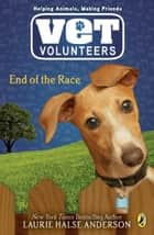 End of the Race #12 ebook by Laurie Halse Anderson