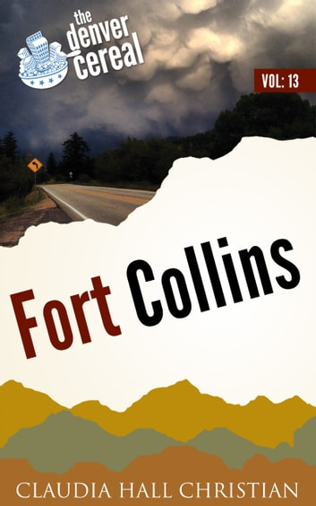Fort Collins ebook by Claudia Hall Christian