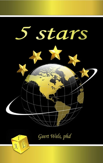 5 Stars - Part 3 of Trilogy ebook by Geert Wels