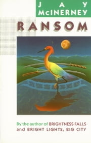 Ransom ebook by Jay McInerney