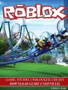 The Ultimate Roblox Book: An Unofficial Guide eBook by David