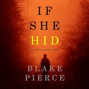 If She Hid (A Kate Wise Mystery—Book 4) audiobook by Blake Pierce