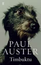 Timbuktu ebook by Paul Auster