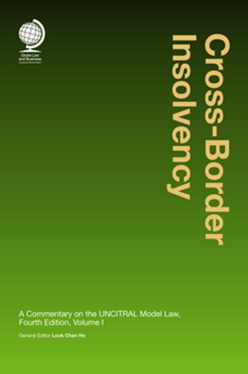 Cross border insolvency ebook by mr look chan ho 9781787421042 cross border insolvency a commentary on the uncitral model law fourth edition ebook fandeluxe Images