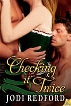 Checking It Twice ebook by Jodi Redford