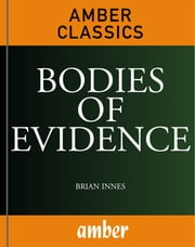 Bodies of Evidence ebook by Innes, Brian