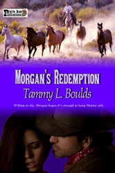 Morgan's Redemption ebook by Tammy L. Boulds