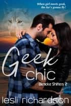 Geek Chic ebook by Lesli Richardson