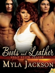 Boots and Leather ebook by Myla Jackson