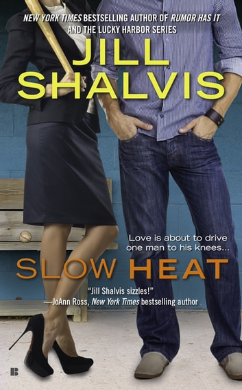 Slow Heat ebook by Jill Shalvis
