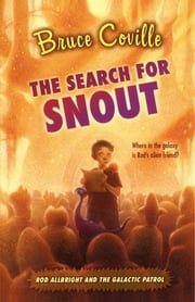 The Search for Snout ebook by Bruce Coville