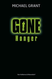 Honger ebook by Michael Grant, Maria Postema