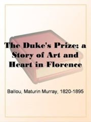 The Duke's Prize ebook by Maturin Murray