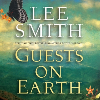 Guests on Earth audiobook by Lee Smith