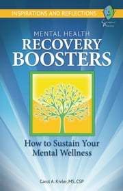 Mental Health Recovery Boosters ebook by Carol Kivler
