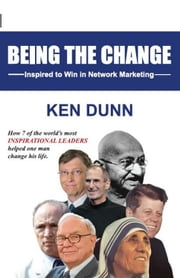 Being the Change ebook by Ken Dunn