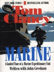 Marine - A Guided Tour of a Marine Expeditionary Unit ebook by Tom Clancy