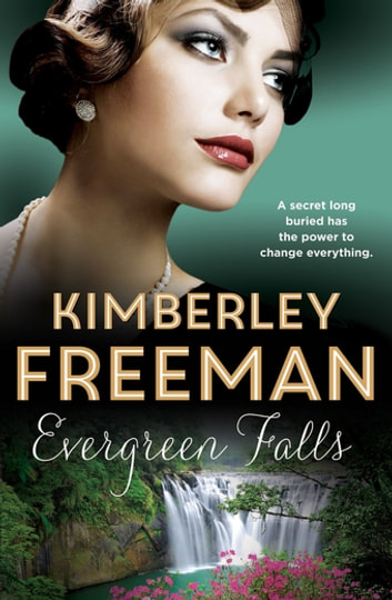 Evergreen Falls ebook by Kimberley Freeman