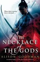 The Necklace of the Gods ebook by Alison Goodman