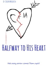 Halfway to His Heart ebook by Joseph Woodfin