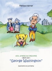 """George Washington"" ebook by Melissa Havran"