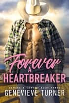 Forever a Heartbreaker ebook by Genevieve Turner