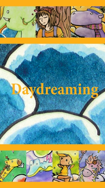 Daydreaming ebook by Beth A.W.