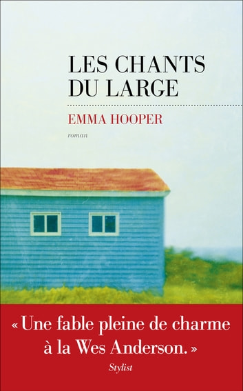 Les Chants du large ebook by Emma HOOPER