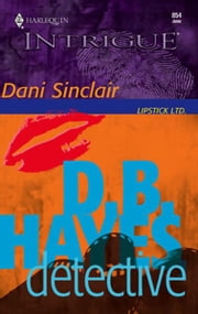 D.B. Hayes, Detective ebook by Dani Sinclair
