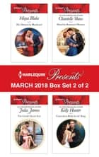 Harlequin Presents March 2018 - Box Set 2 of 2 - His Mistress by Blackmail\The Greek's Secret Son\Hired for Romano's Pleasure\Convenient Bride for the King ebook by Maya Blake, Julia James, Chantelle Shaw,...