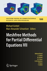 Meshfree Methods for Partial Differential Equations VII ebook by Michael Griebel,Marc Alexander Schweitzer