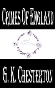 Crimes of England ebook by G. K. Chesterton