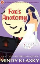 Fae's Anatomy ebook by