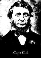 Cape Cod ebook by Henry David Thoreau
