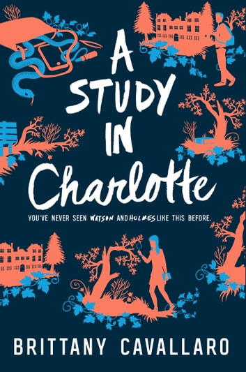 A Study in Charlotte ebook by Brittany Cavallaro