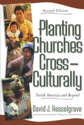 Planting Churches Cross-Culturally - North America and Beyond ebook by David F. Hesselgrave