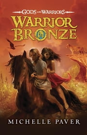 Warrior Bronze ebook by Michelle Paver