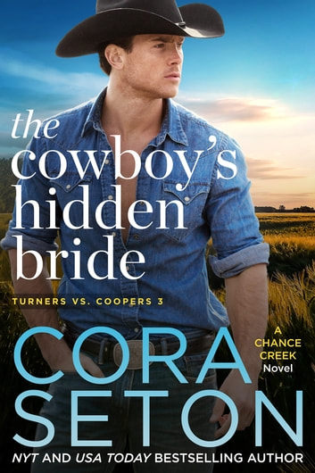 The Cowboy's Hidden Bride ebook by Cora Seton
