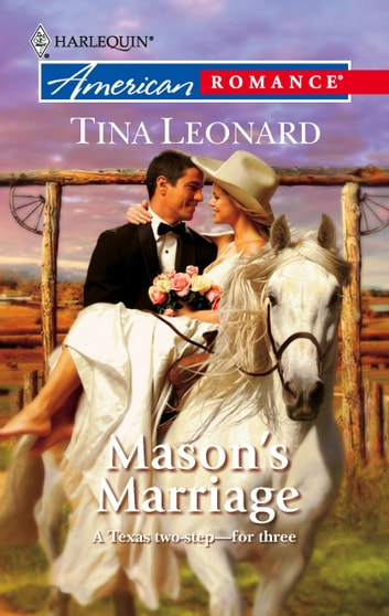 Mason's Marriage ebook by Tina Leonard