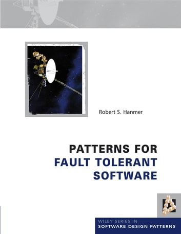 Patterns for Fault Tolerant Software ebook by Robert Hanmer